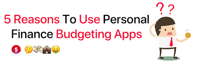 Keep Track Of Your Finances 5 Reasons To Use Personal Finance Budgeting Apps