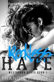 Reckless Hate Westbrook Blues 1 By Thandiwe Mpofu