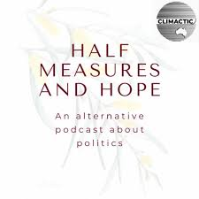Half Measures and Hope