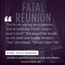Ever Quote Classy Fatal Reunion Quote Jessica R Patch