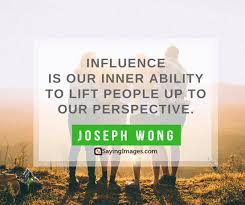 Influence Quotes Awesome 48 Powerful Influence Quotes That'll Motivate You SayingImages