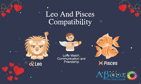 Leo And Pisces Compatibility Friendship And Love