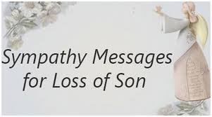Loss Of A Son Quotes New Sympathy Messages For Loss Of Son Death Sympathy Message Losing A