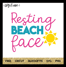 Resting nothing's wrong, i promise face. Resting Beach Face Svg Me