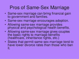 same sex marriage pros of same sex marriage•