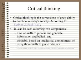 Critical thinking in nursing process Nurses use critical thinking skills in each step of the nursing process      Everything nurses do require highlevel thinking  no action is performed  without