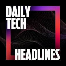 Daily Tech Headlines