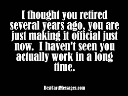 Funny Retirement Quotes