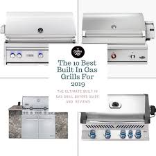 the 10 best built in gas grills for 2019 built in gas grill reviews and ers guide