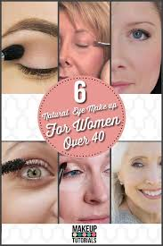 check out these natural eye make up for over women over 40 years old that you will surely love