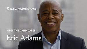 Eric Adams on Why He Wants to Be Mayor ...