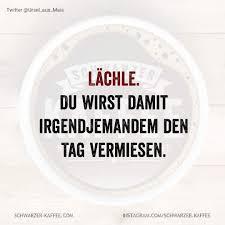 Schwarzerkaffee Sprüche Humor Love Happy Smile Laugh
