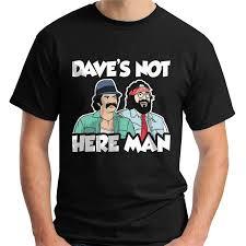 Crazy Shirts Size Chart Cheech And Chong Dave S Not Here Man Black T Shirt Size S 3xl Free Shipping Light Tee Shirt