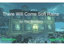 world lit st semester havlicek s classroom there will come soft rains by ray bradbury p324 334