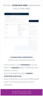 best images about ace your next job interview these interview prep worksheets will guide you through preparing for your next job interview written and designed by a former recruiter get your dream job
