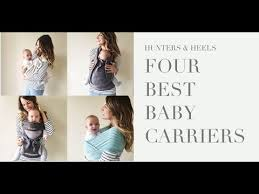 FOUR OF THE BEST BABY CARRIERS - WRAP, SLING, CARRIER - YouTube