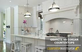 granite or corian which countertop should you choose