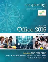 exploring microsoft office 2016 volume 1 1st poatsy buy online pearson 9780134320793 9780134320793 exploring microsoft office 2016 volume 1