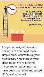 Free Freelancer Freelancers Stop Wasting Time Im Giving Away Free Email Scripts
