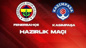 ÖZET - Fenerbahçe 4-1 Kasımpaşa | Hazırlık Maçı (19.07.2021) - YouTube