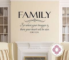 vinyl wall decals family wall decal for where your treasure is luke 12 34