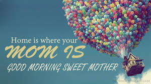 Good Morning Mom I Love You Quotes Good Morning Images Quotes