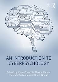 An Introduction to Cyberpsychology - 1st Edition - Irene Connolly - M