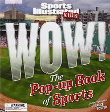 sports ilrated kids wow the pop up book of sports the editors of sports ilrated kids 9781603200905 amazon books
