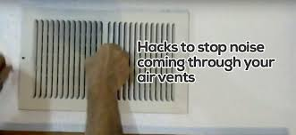 how to stop noise coming through vents