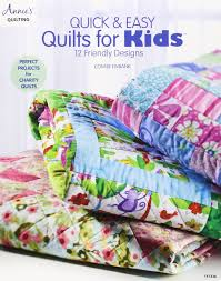 Quick & Easy Quilts for Kids: 12 Friendly Designs &  Adamdwight.com