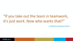 Teamwork Quotes Work Classy Teamwork Quotes