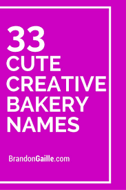 List Of 150 Cute Creative Bakery Names Catchy Slogans Bakery