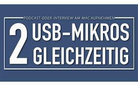 2 USB-Mikrofone Gleichzeitig Aufnehmen