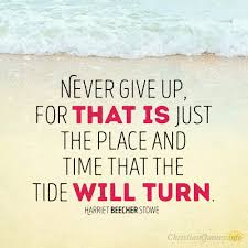Never Give Up Christian Quotes Best Of 24 Reasons To Never Give Up ChristianQuotes