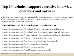 Technical Support Questions Top 10 Technical Support Executive Interview Questions And Answers