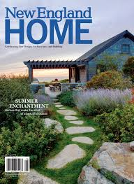 New England Home July - August 2017 by New England Home Magazine ...