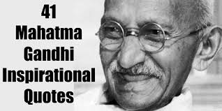 Gandhi Quotes Fascinating 48 Mahatma Gandhi Inspirational Quotes About Life Motivate Amaze