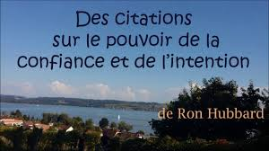 Le Pouvoir De La Confiance Et De Lintention Citations Ron Hubbard