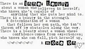 Quotes About True Beauty Of A Woman Best Of A Woman's Inner Beauty Quotes Quote Girl Girly Quotes Beauty Women