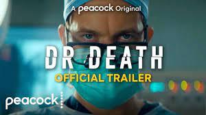 Dr. Death | Official Trailer