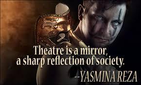 Theatre Quotes Magnificent Theater Quotes