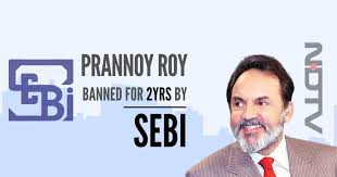 NDTV's Prannoy Roy and wife Radhika caught for insider trading by SEBI.  Rs.16.97 crores fine imposed and banned for two years from stock exchanges  - PGurus