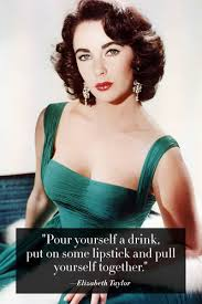Elizabeth Taylor Quotes On Beauty Best Of Famous Words Of Fashion's Greatest Part Two Pinterest 24