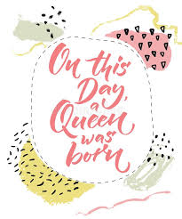 Birthday On Day Card On This Day A Queen Was Born Happy Birthday Card For Girls Brush