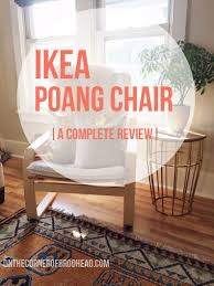 ikea poang chair a complete review ...