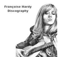 Je ferai tout simplement comme toi. Francoise Hardy Discography