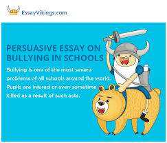 writing a persuasive essay on bullying in schools essayvikings com how to write a persuasive essay on bullying in schools