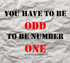 Life Quote Posters Life Quote You have to be ODD to be 95