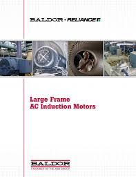 Baldor Motor Frame Chart Baldor Large Frame Ac Induction Motors