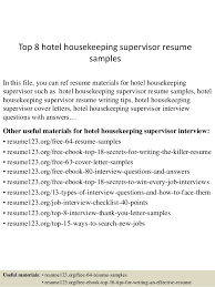 Top 8 hotel housekeeping supervisor resume samples In this file, you can  ref resume materials ...